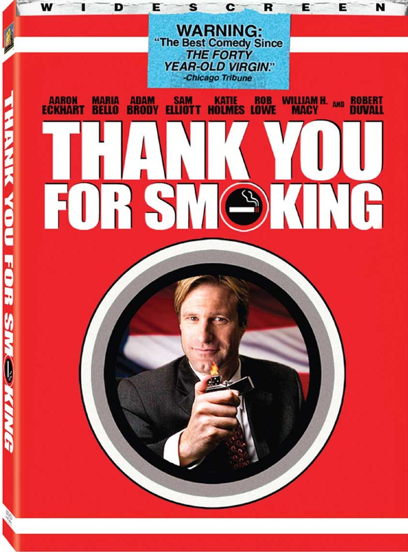 a film analysis of thank you for smoking starring aaron eckhart Thank you for smoking (2005) the film opens with nick naylor (aaron eckhart) naylor has a weird fantasy where's he's starring in a hotel safety video.
